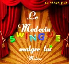 Affiche Le Médecin swing malgré lui