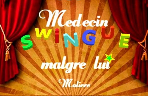 Le Médecin «swingue» malgré lui