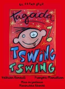 Affiche Tagada Tswig Tswig